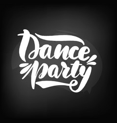 chalkboard blackboard lettering dance party vector image