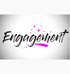 Engagement handwritten word font with vibrant vector