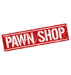Pawn shop square grunge stamp vector