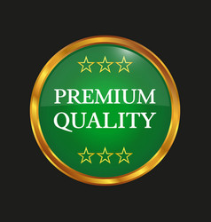 premium quality label on black background vector image