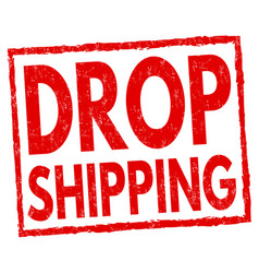 Drop shipping sign or stamp vector