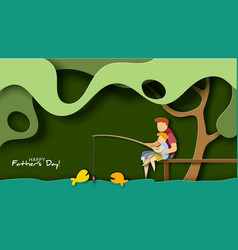 Father and son fishing happy father s day card vector