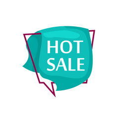 marketing speech bubble with hot sale phrase vector image