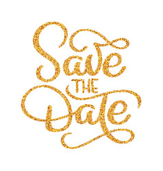 Wedding save the date calligraphy lettering golden vector