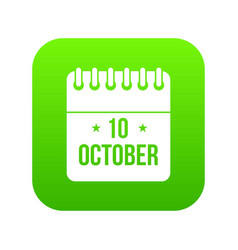 10 october calendar icon digital green vector image