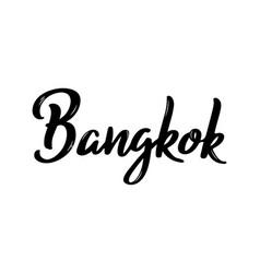 bangkok hand-lettering calligraphy hand drawn vector image