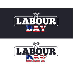 labour day slogan for t-shirt printing design tee vector image