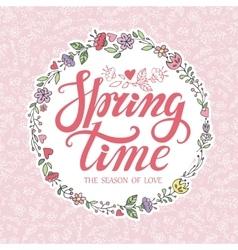 Spring time letteringPink floral wreathpattern vector image vector image