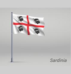 Waving flag sardinia - region italy on vector