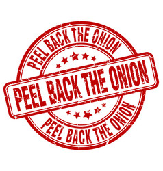 Peel back the onion red grunge stamp vector