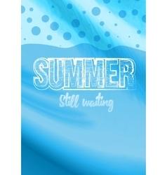 Summer Still Waiting Party Flyer Design vector image vector image