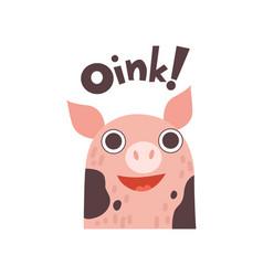 cute pig cartoon farm animal saying oink vector image