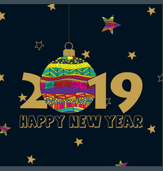 happy new year 2019 card with creative christmas vector image