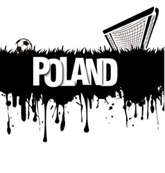 Poland with a soccer ball and gate vector