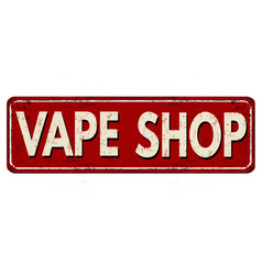 Vape shop vintage rusty metal sign vector