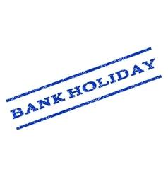 Bank Holiday Watermark Stamp vector
