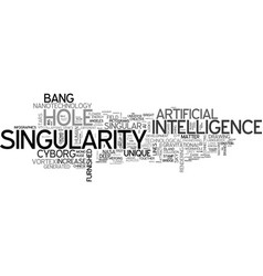 Singularity word cloud concept vector