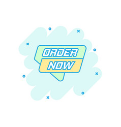 cartoon order now banner icon in comic style vector image
