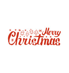 merry christmas inscription with snowflakes trees vector image