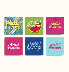 hello summer inscription posters set vector image