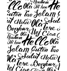 Hand lettering text hello written on vector