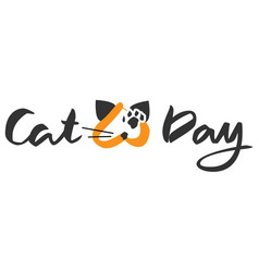 cat day lettering text for greeting card vector image vector image