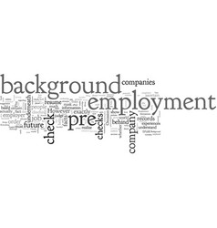 About pre employment background checks vector