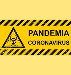 banner pandemic coronavirus sign hazard vector image