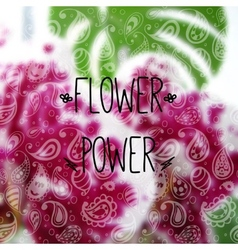 Blurred photographic background and text Flower vector image