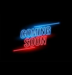 Neon style coming soon glowing background design vector