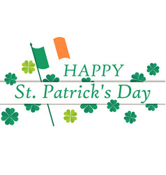 happy st patricks day flag of ireland and green vector image vector image