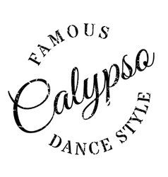 Famous dance style Calypso stamp vector