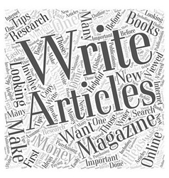 How to Make Money Writing Magazine Articles Word vector image vector image