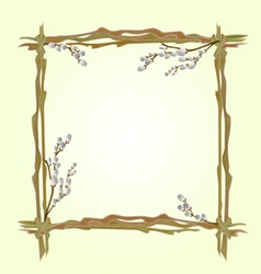 Frame pussy willow branch spring background vector image vector image
