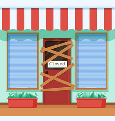 Closed abandoned store bankruptcy cafe door vector