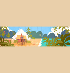 Summer vacation bungalow house on sea beach vector