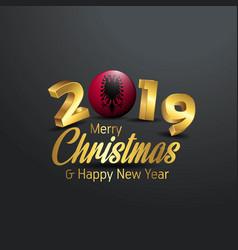 Albania flag 2019 merry christmas typography new vector