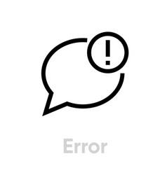 Error chat icon editable line vector