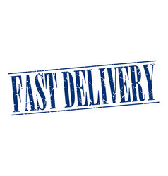 Fast delivery blue grunge vintage stamp vector