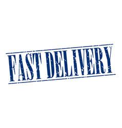 Fast delivery blue grunge vintage stamp vector