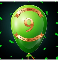 Green balloon with golden inscription nine years vector image