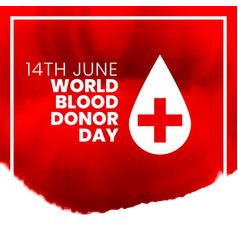 14th june world international blood donor day vector
