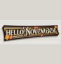 Lettering hello november vector