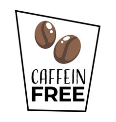 No caffeine product label dietary food isolated vector