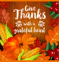 Thanksgiving greeting card for autumn holiday vector