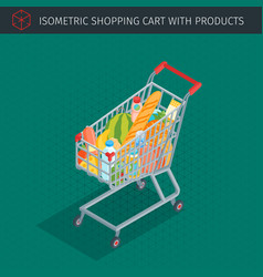 isometric shopping cart full of groceries vector image