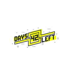 42 days left countdown sign for sale or promotion vector