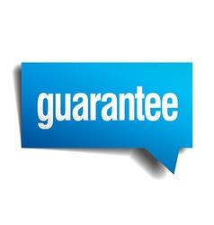Guarantee blue 3d realistic paper speech bubble vector