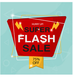 Hurry up super flash sale 75 off image vector