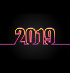 2019 on black background new year 2019 happy new vector image